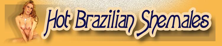 Hot Brazilian Shemales